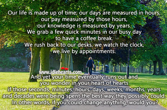 Our life is made up of time Coffee Quotes Image