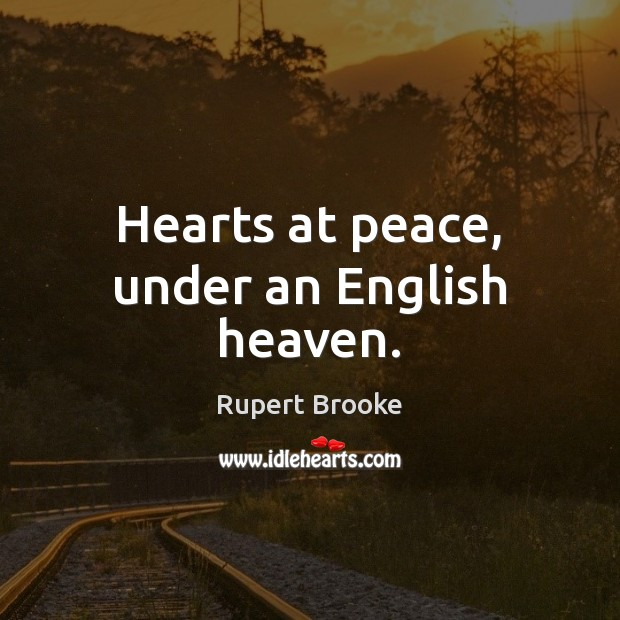 Hearts at peace, under an English heaven. Image