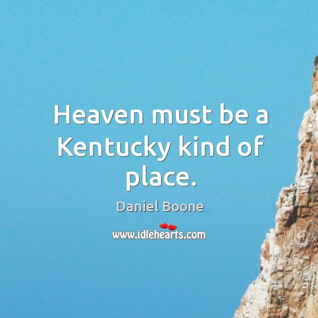 Picture Quote by Daniel Boone