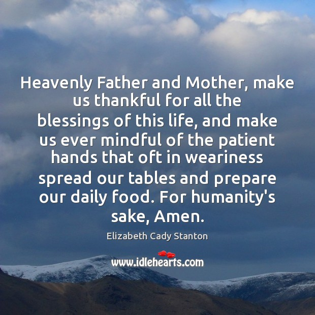 Image, Heavenly Father and Mother, make us thankful for all the blessings of