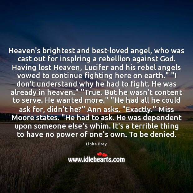 Image, Heaven's brightest and best-loved angel, who was cast out for inspiring a