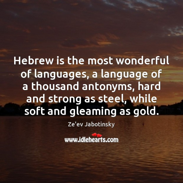 Image, Hebrew is the most wonderful of languages, a language of a thousand