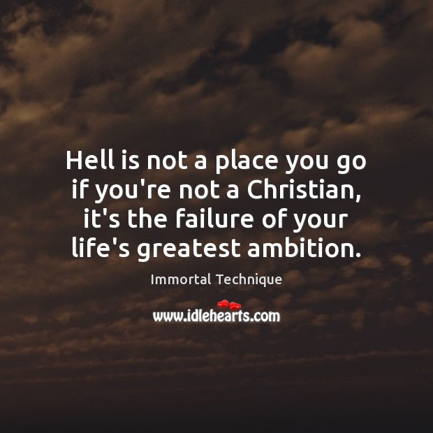 Hell is not a place you go if you're not a Christian, Image