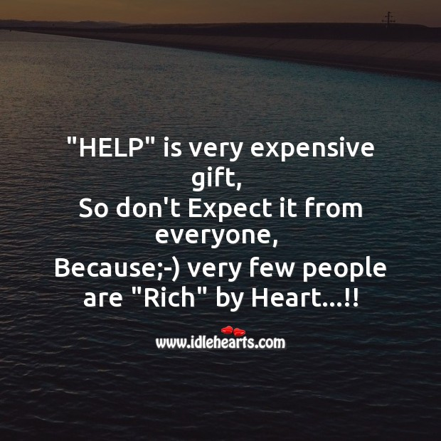 """help"" is very expensive gift Image"