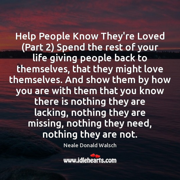 Help People Know They're Loved (Part 2) Spend the rest of your life Image