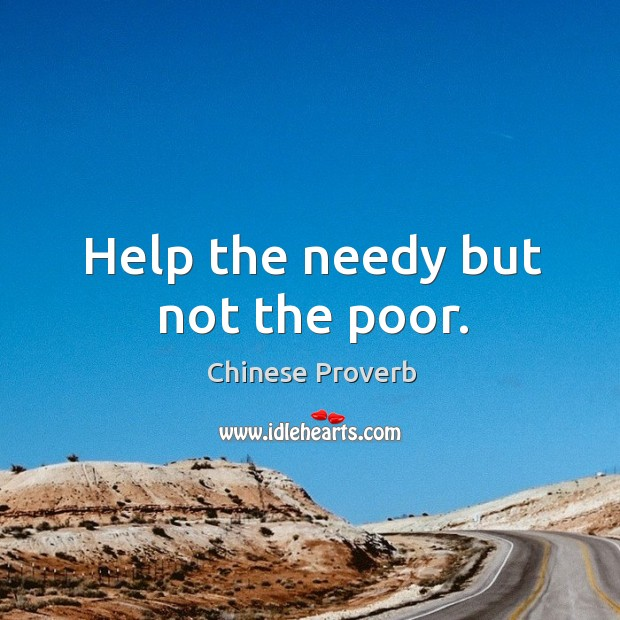 Image, Help the needy but not the poor.