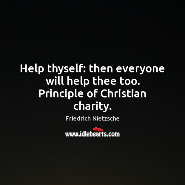 Image, Help thyself: then everyone will help thee too. Principle of Christian charity.