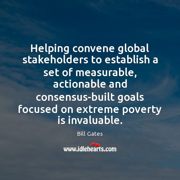 Helping convene global stakeholders to establish a set of measurable, actionable and Image