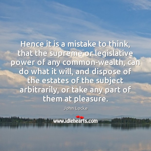 Image, Hence it is a mistake to think, that the supreme or legislative