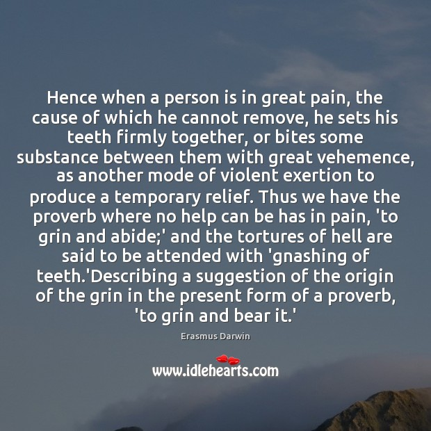 Hence when a person is in great pain, the cause of which Image