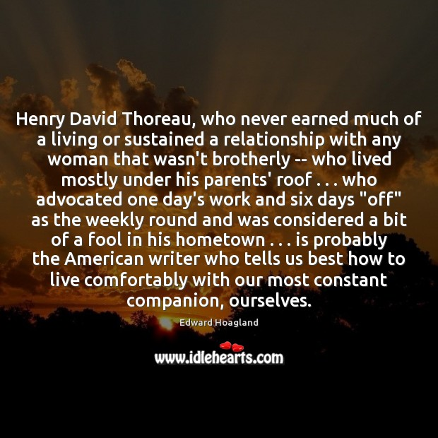 Image, Henry David Thoreau, who never earned much of a living or sustained