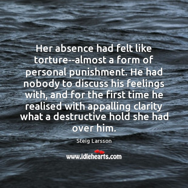 Image, Her absence had felt like torture–almost a form of personal punishment. He