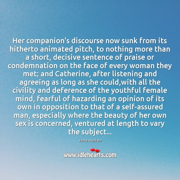 Image, Her companion's discourse now sunk from its hitherto animated pitch, to nothing