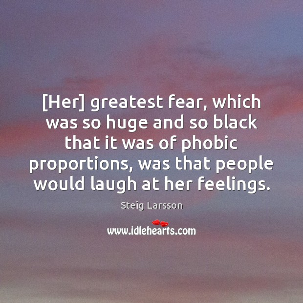 Image, [Her] greatest fear, which was so huge and so black that it