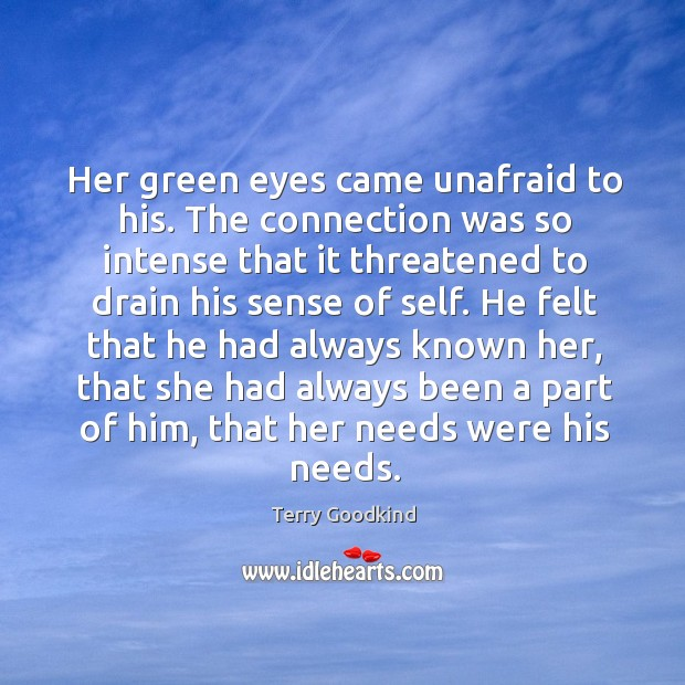 Her green eyes came unafraid to his. The connection was so intense Image