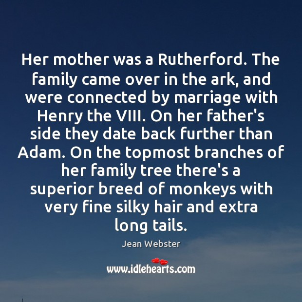 Her mother was a Rutherford. The family came over in the ark, Image