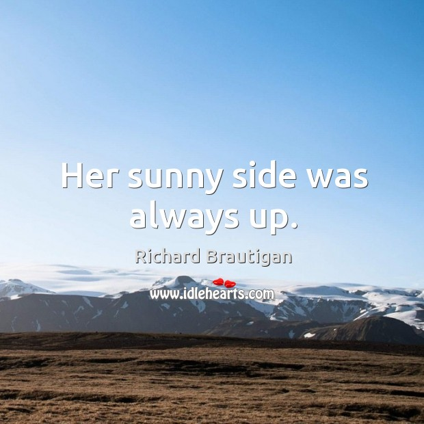 Her sunny side was always up. Image