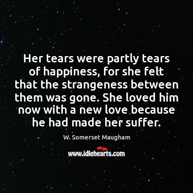 Her tears were partly tears of happiness, for she felt that the Image