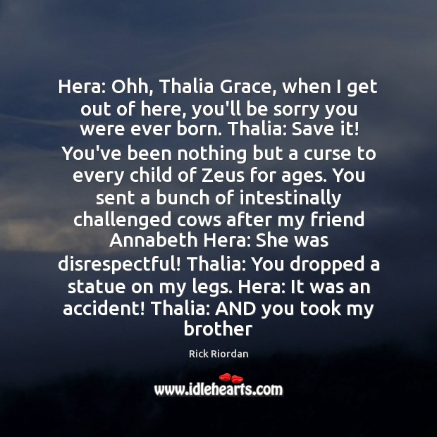 Image, Hera: Ohh, Thalia Grace, when I get out of here, you'll be