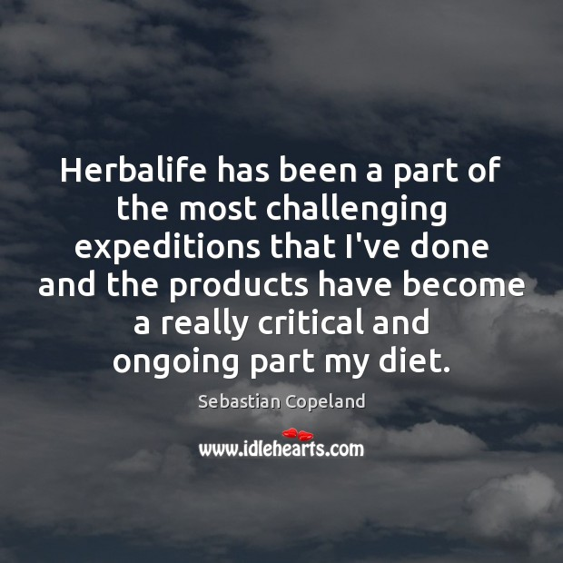 Herbalife has been a part of the most challenging expeditions that I've Image