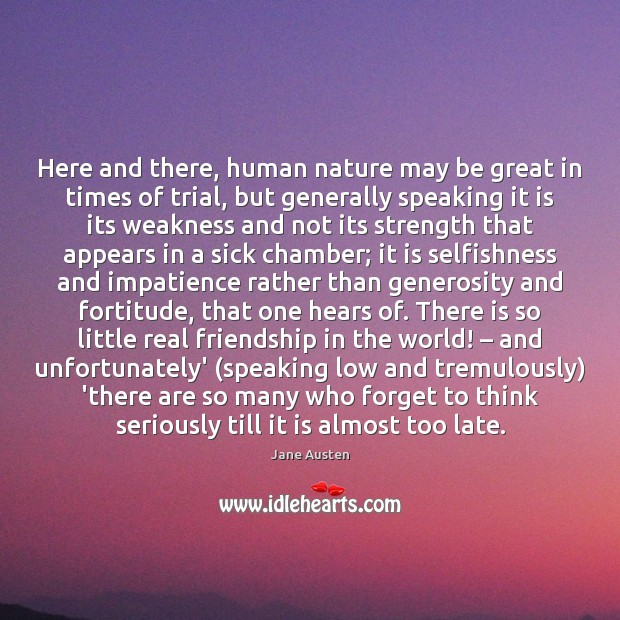 Here and there, human nature may be great in times of trial, Real Friends Quotes Image