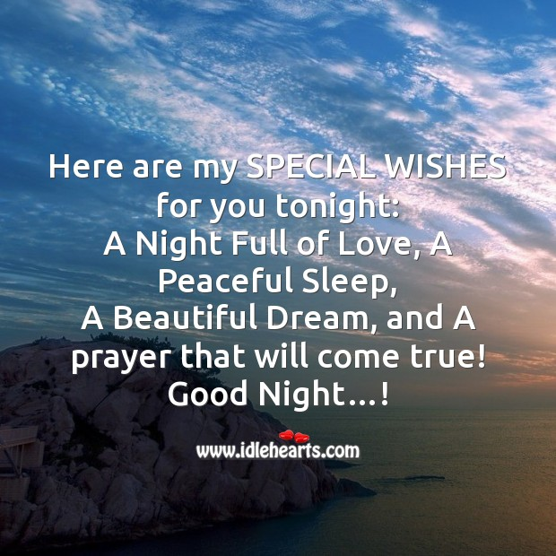 Here are my special wishes for you tonight Image