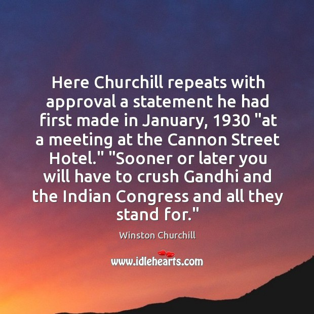 Image, Here Churchill repeats with approval a statement he had first made in