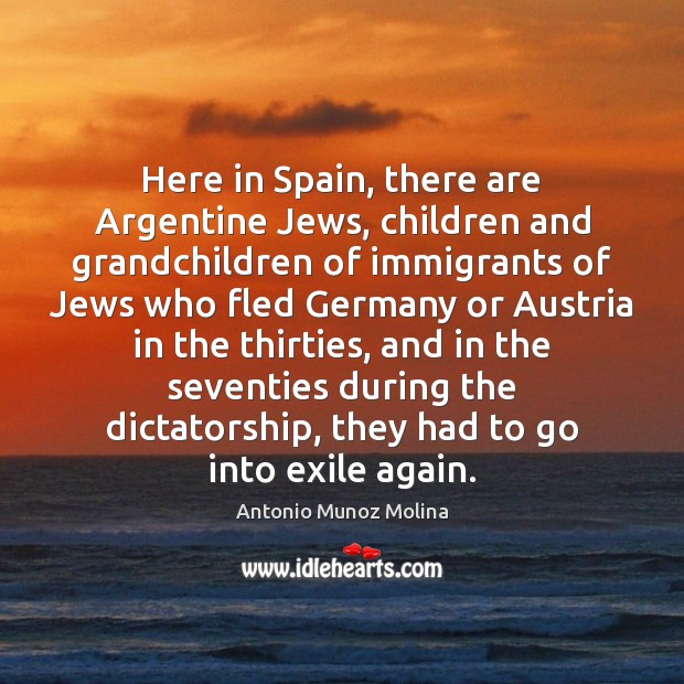 Image, Here in Spain, there are Argentine Jews, children and grandchildren of immigrants
