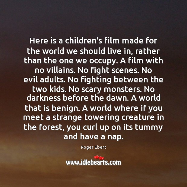 Here is a children's film made for the world we should live Image
