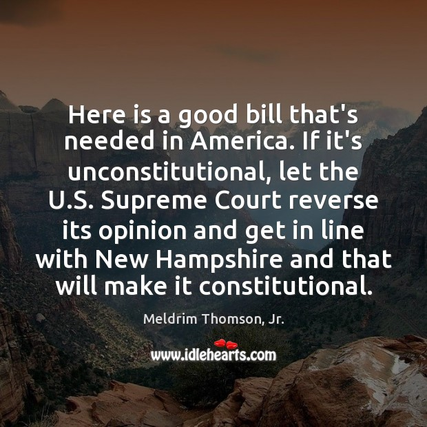 Here is a good bill that's needed in America. If it's unconstitutional, Image