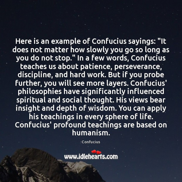 """Here is an example of Confucius sayings: """"It does not matter how Image"""