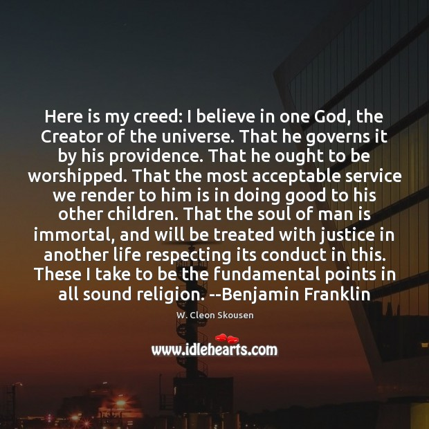 Here is my creed: I believe in one God, the Creator of Image