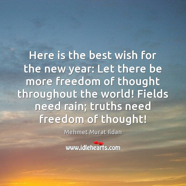 Image, Here is the best wish for the new year: Let there be