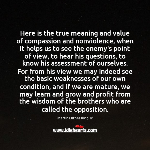 Here is the true meaning and value of compassion and nonviolence, when Enemy Quotes Image