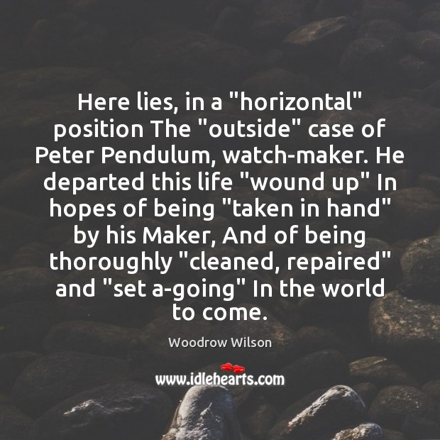 """Image, Here lies, in a """"horizontal"""" position The """"outside"""" case of Peter Pendulum,"""