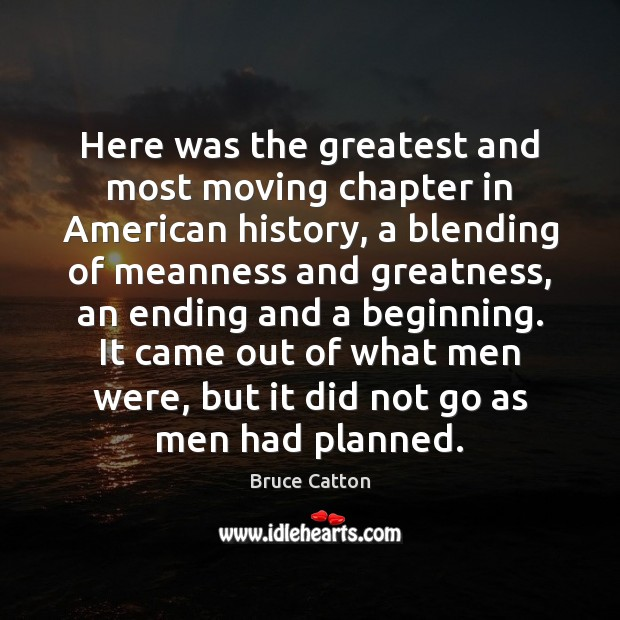 Image, Here was the greatest and most moving chapter in American history, a