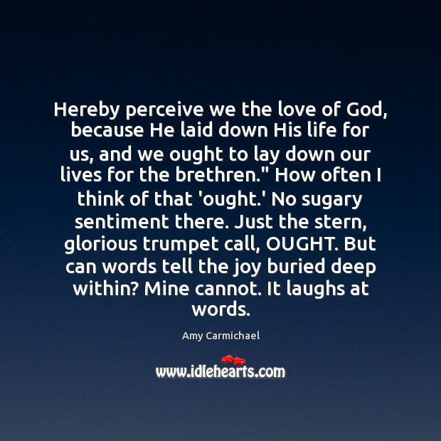 Image, Hereby perceive we the love of God, because He laid down His