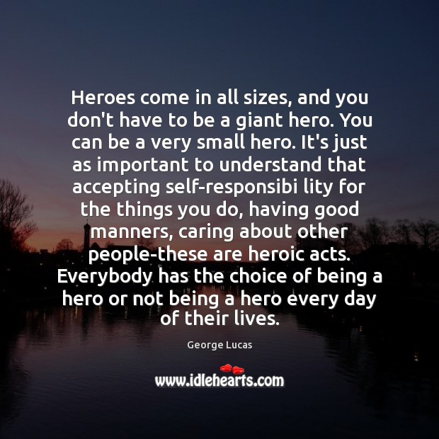 Heroes come in all sizes, and you don't have to be a Image