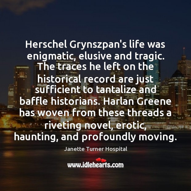 Herschel Grynszpan's life was enigmatic, elusive and tragic. The traces he left Image