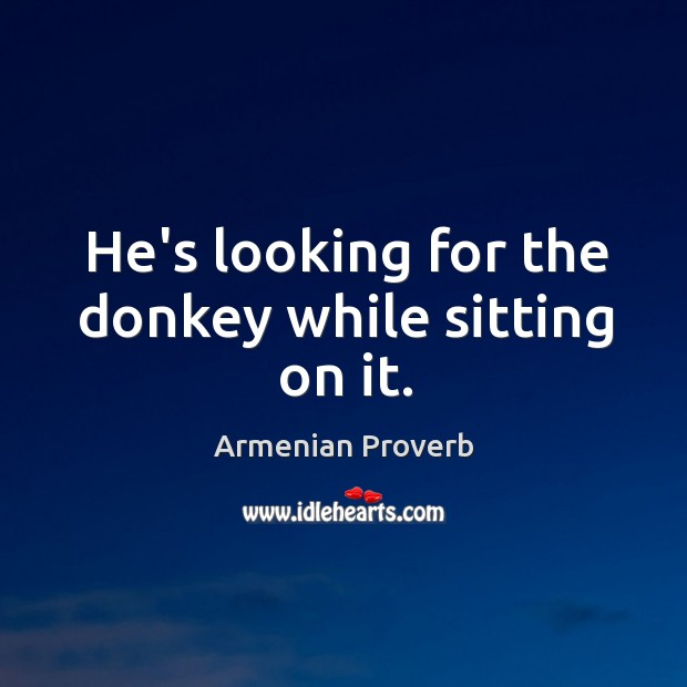Armenian Proverbs