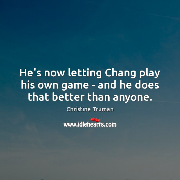 Picture Quote by Christine Truman