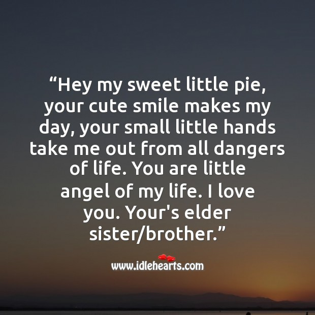 Hey my sweet little pie, your cute smile makes my day Raksha Bandhan Messages Image