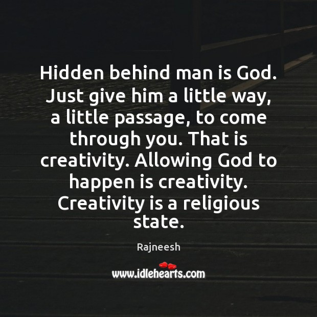 Image, Hidden behind man is God. Just give him a little way, a