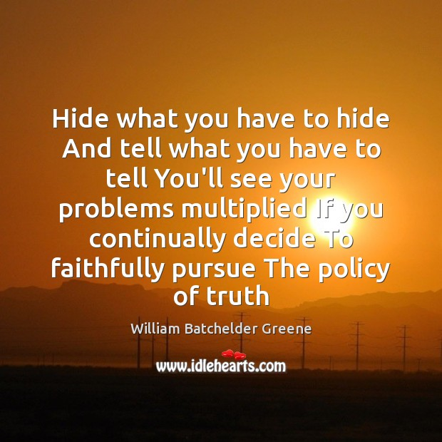 Image, Hide what you have to hide And tell what you have to