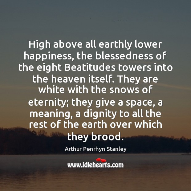 Image, High above all earthly lower happiness, the blessedness of the eight Beatitudes