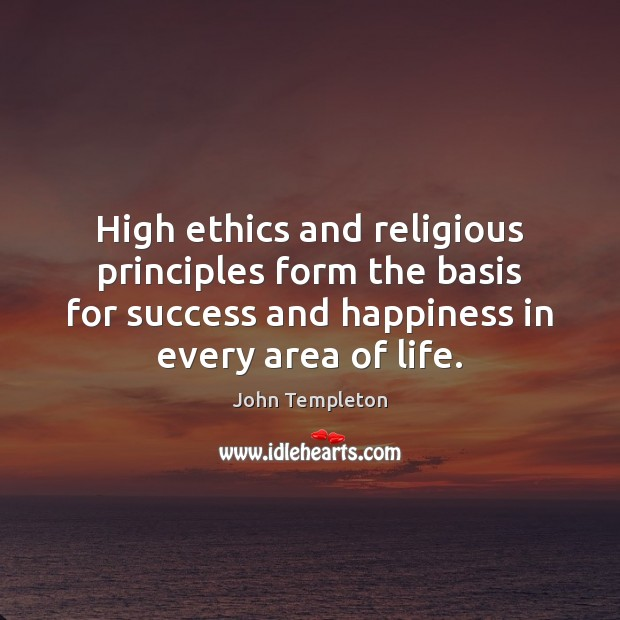 Image, High ethics and religious principles form the basis for success and happiness