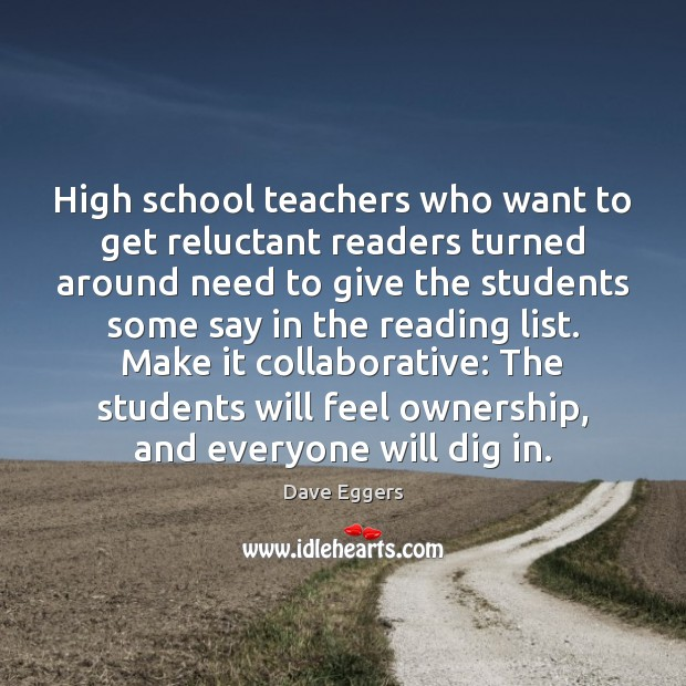High school teachers who want to get reluctant readers turned around need Image