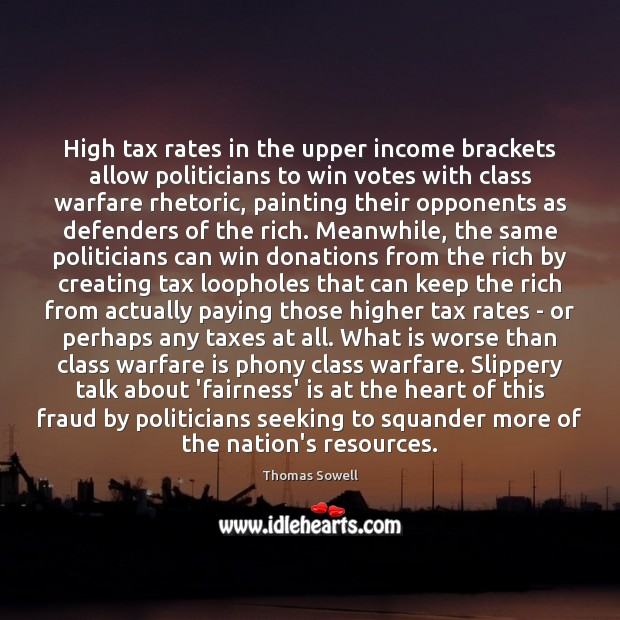 Image, High tax rates in the upper income brackets allow politicians to win
