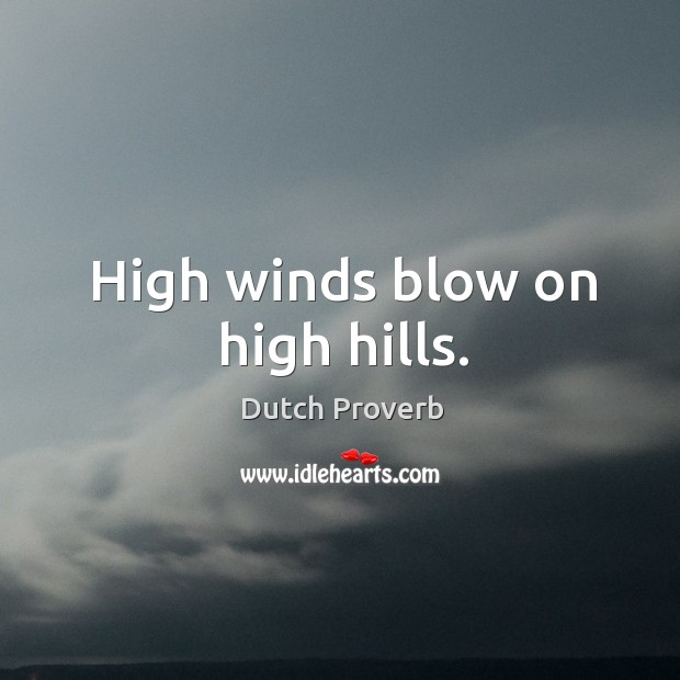 Image, High winds blow on high hills.