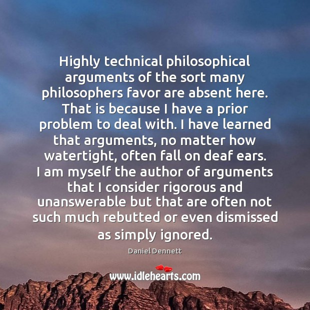 Image, Highly technical philosophical arguments of the sort many philosophers favor are absent